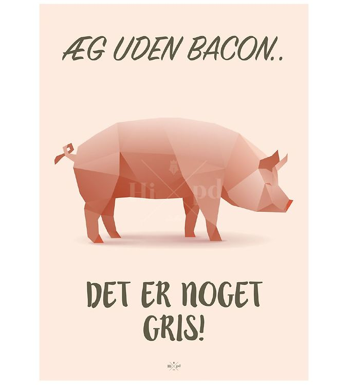 Image of Hipd Plakat - A4 - Pig Bacon (ØF739)