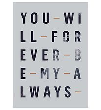 I Love My Type Plakat - 50x70 - Just My Type - Forever Always