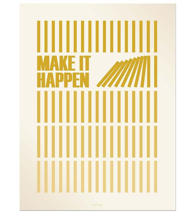 Image of Vissevasse Plakat - 30x40 - Make It Happen - Karry (JT666)