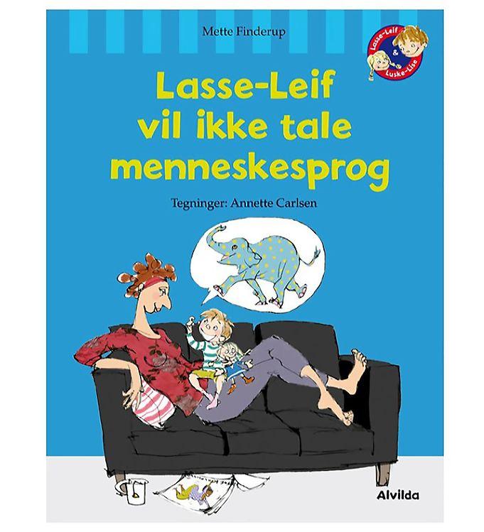Image of Alvilda Bog - Lasse-Leif Vil Ikke Tale Menneskesprog (MP346)