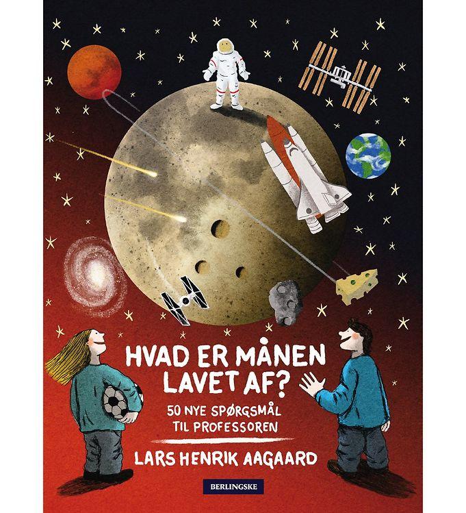 Image of Lars Henrik Aagaards Bog - Hvad Er Månen Lavet Af? (MU570)