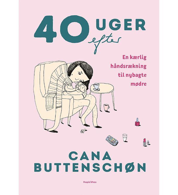 Image of Cana Buttenschøns Bog - 40 Uger Efter (MU572)