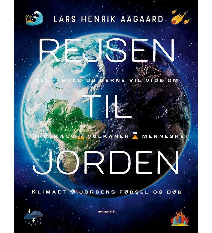Image of Lars Henrik Aagaards Bog - Rejsen Til Jorden (MU573)