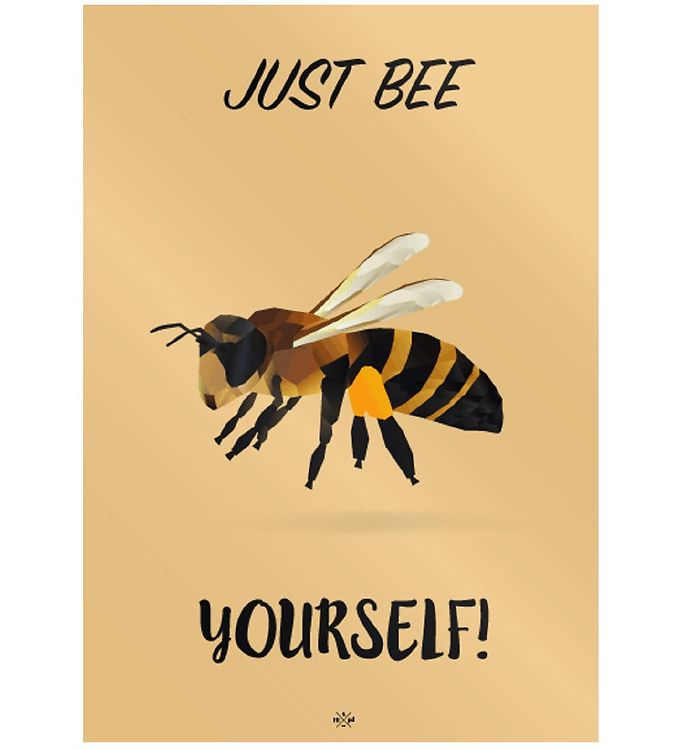 Image of Citatplakat Plakat - B2 - Just Bee Yourself (MU683)