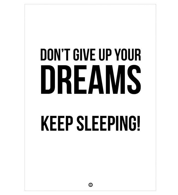Image of Citatplakat Plakat - 50x70 - Don´t Give Up Your Dreams (NI478)