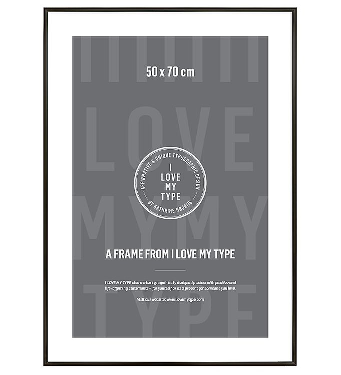 Image of I Love My Type Ramme - 50x70 - Mat Sort (TA896)