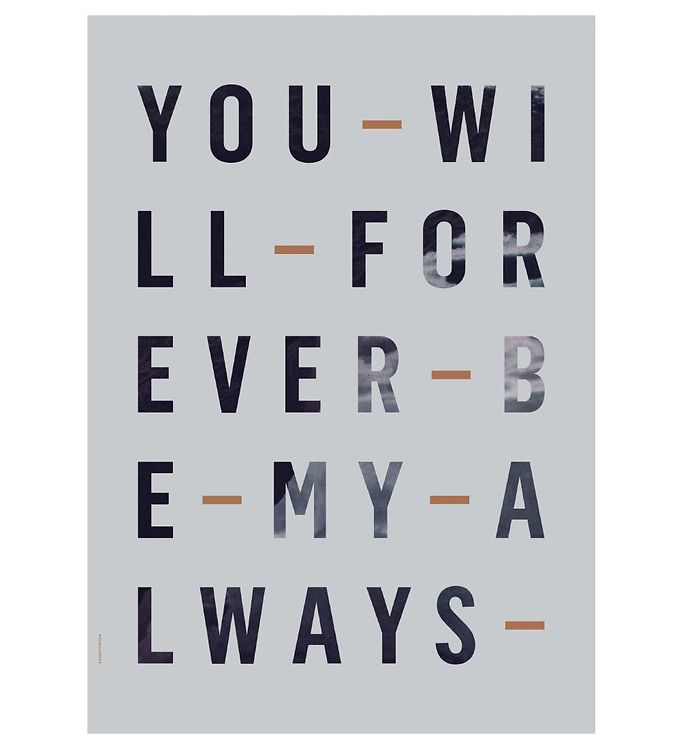 Billede af I Love My Type Plakat - 50x70 - Just My Type - Forever Always