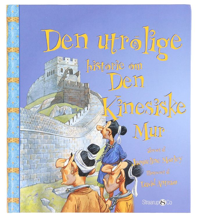 Image of Straarup & Co Bog - Den Utrolige Historie om Den Kinesiske Mur (XG102)