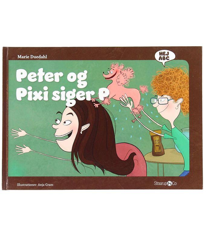 Image of Straarup & Co Bog - Hej ABC - Peter og Pixi Siger P (XH561)